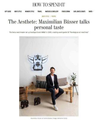 Article How to Spend It Maximilian Büsser